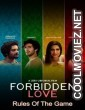 Forbidden Love Rules Of The Game (2020) Hindi Movie
