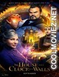 The House with a Clock in Its Walls  (2018) English Movie