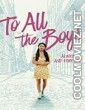 To All the Boys Always and Forever (2021) Hindi Dubbed Movie