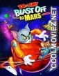 Tom and Jerry Blast Off to Mars (2005) Hindi Dubbed Movie