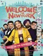 Welcome to New York (2018) Hindi Dubbed Movie