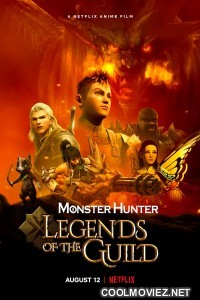 Monster Hunter Legends of the Guild (2021) English Movie