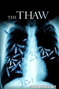 The Thaw (2009) Hindi Dubbed Movie